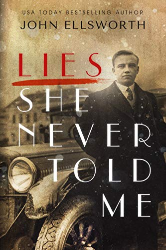 Cover for Lies She Never Told Me