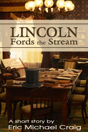 Cover for Lincoln Fords the Stream
