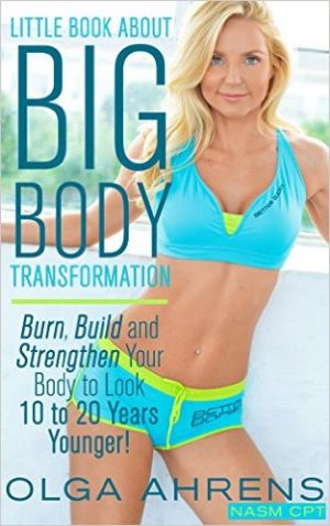 Cover for Little Book About Big Body Transformation