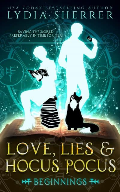 Cover for Love, Lies, and Hocus Pocus: Beginnings