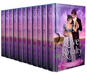 Cover for Love & Royalty: A Collection of 11 Clean Regency Romances