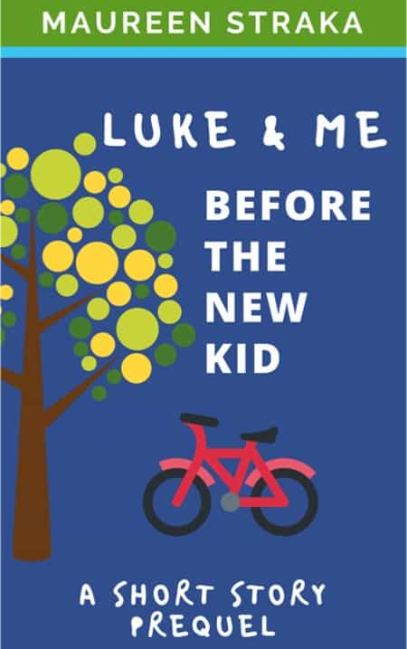 Cover for Luke and Me, Before the New Kid