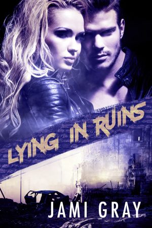 Cover for Lying in Ruins (Fate's Vultures Book 1)