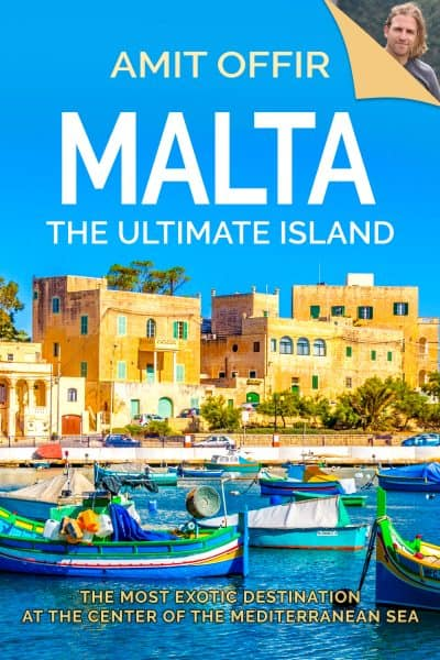 Cover for Malta, The Ultimate Island: A Traveler's Guide