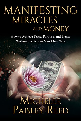 Manifesting Miracles and Money - Book Cave