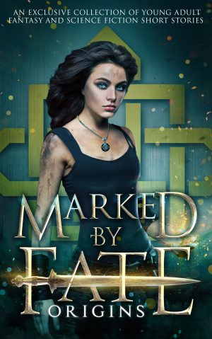 Cover for Marked by Fate: Origins