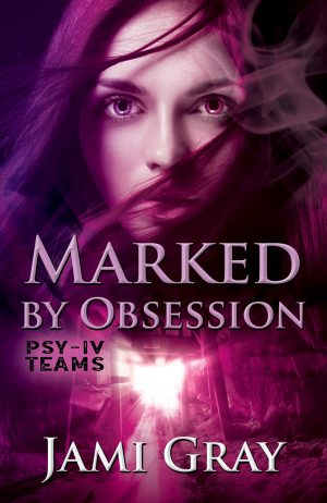 Cover for Marked by Obsession: PSY-IV Teams Book 3