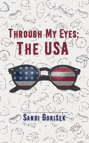Cover for Through My Eyes: The USA