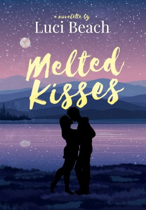 Cover for Melted Kisses