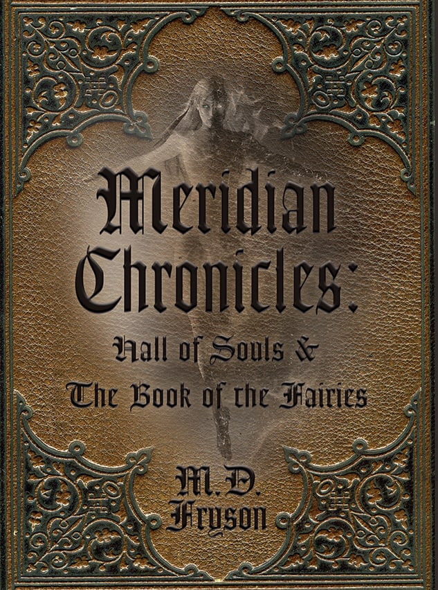Cover for Meridian Chronicles: Hall of Souls & The Book of the Fairies