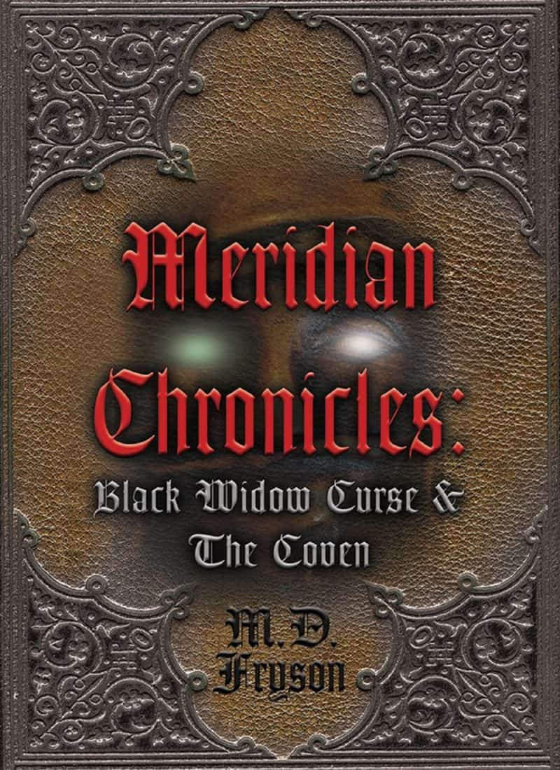Cover for Meridian Chronicles: Black Widow Curse & The Coven