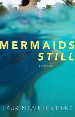 Cover for Mermaids Still