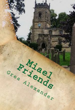 Cover for Miael: Friends