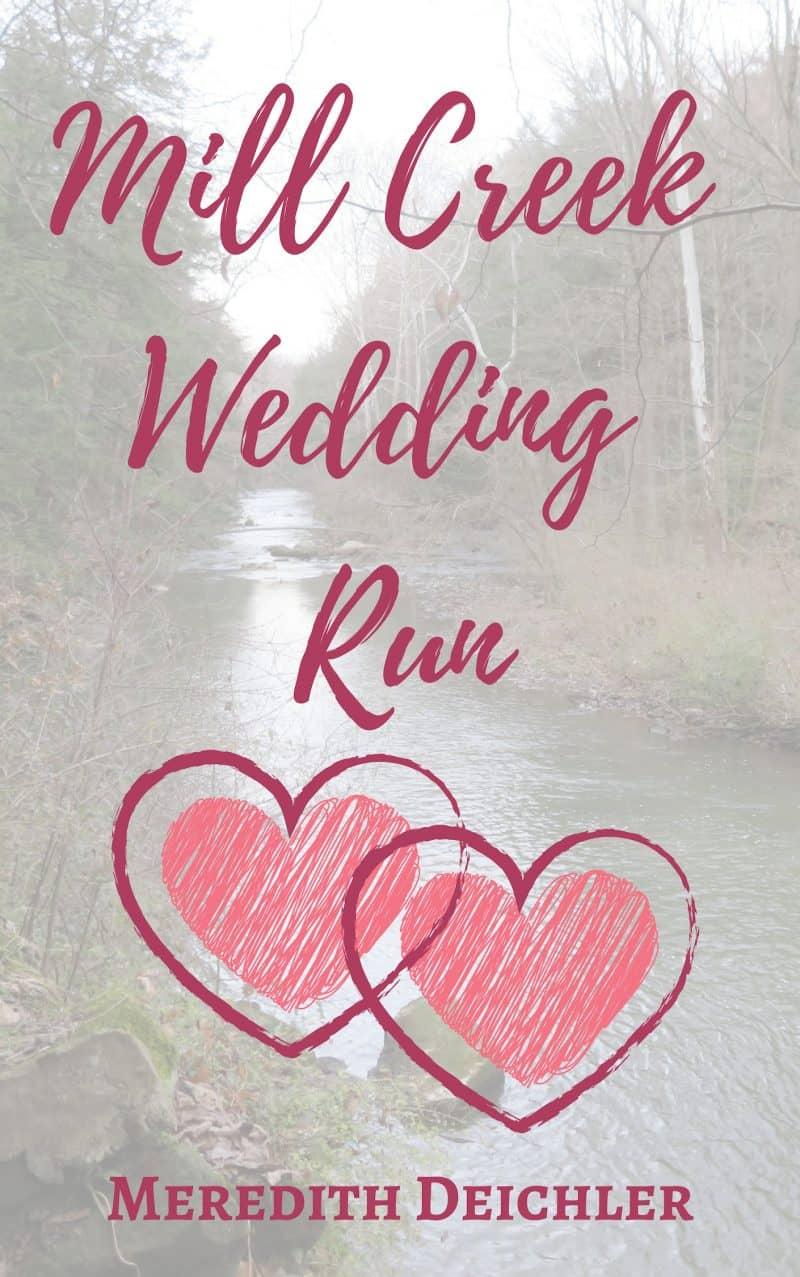Cover for Mill Creek Wedding Run