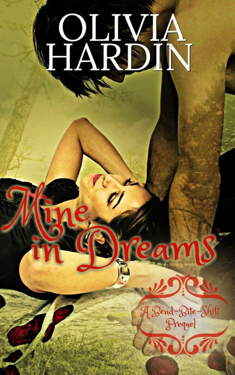 Cover for Mine in Dreams: (A Bend-Bite-Shift Prequel)
