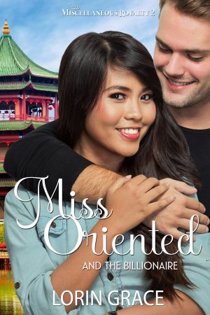 Cover for Miss Oriented and the Billionaire