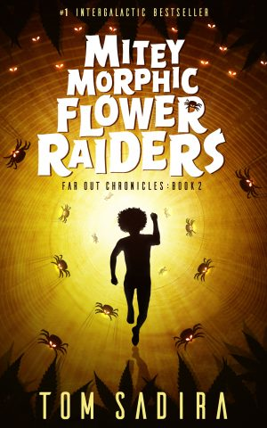 Cover for Mitey Morphic Flower Raiders