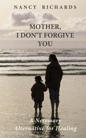 Cover for Mother, I Don't Forgive You