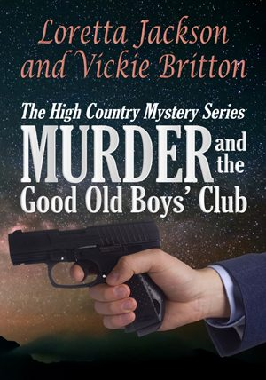 Cover for Murder and the Good Old Boys' Club