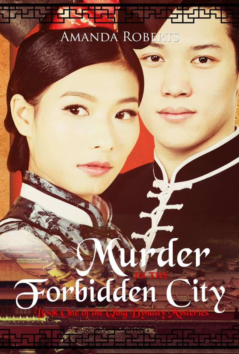 Cover for Murder in the Forbidden City: Qing Dynasty Mysteries Book 1