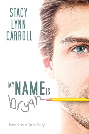 Cover for My Name is Bryan