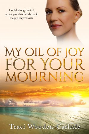 Cover for My Oil of Joy for Your Mourning