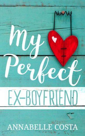 Cover for My Perfect Ex-Boyfriend