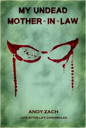 Cover for My Undead Mother-in-law