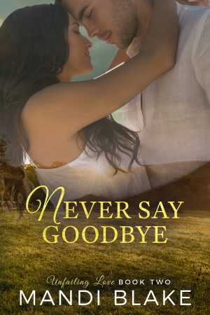 Cover for Never Say Goodbye