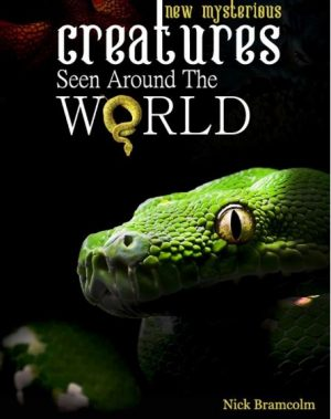 Cover for New Mysterious Creatures Seen Around the World
