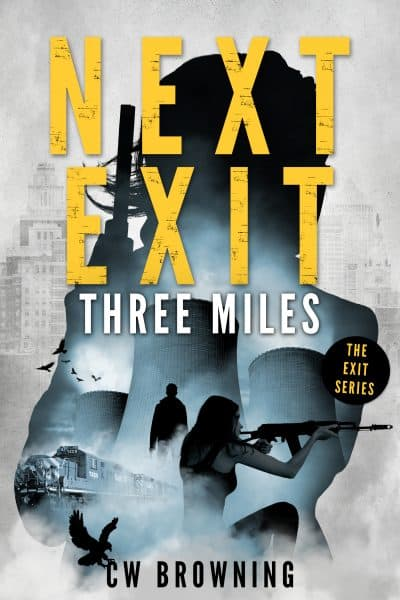 Cover for Next Exit, Three Miles