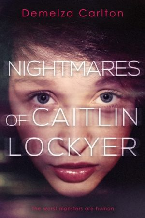 Cover for Nightmares of Caitlin Lockyer