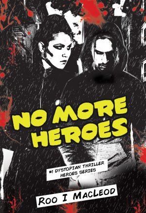 Cover for No More Heroes-#1 Dystopian Thriller Heroes Series