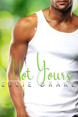 Cover for Not Yours