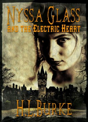 Cover for Nyssa Glass and the Electric Heart