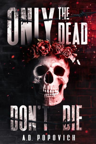 Cover for Only the Dead Don't Die