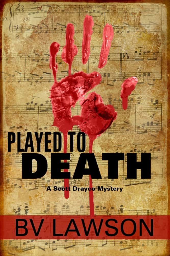 Cover for Played to Death: A Scott Drayco Mystery