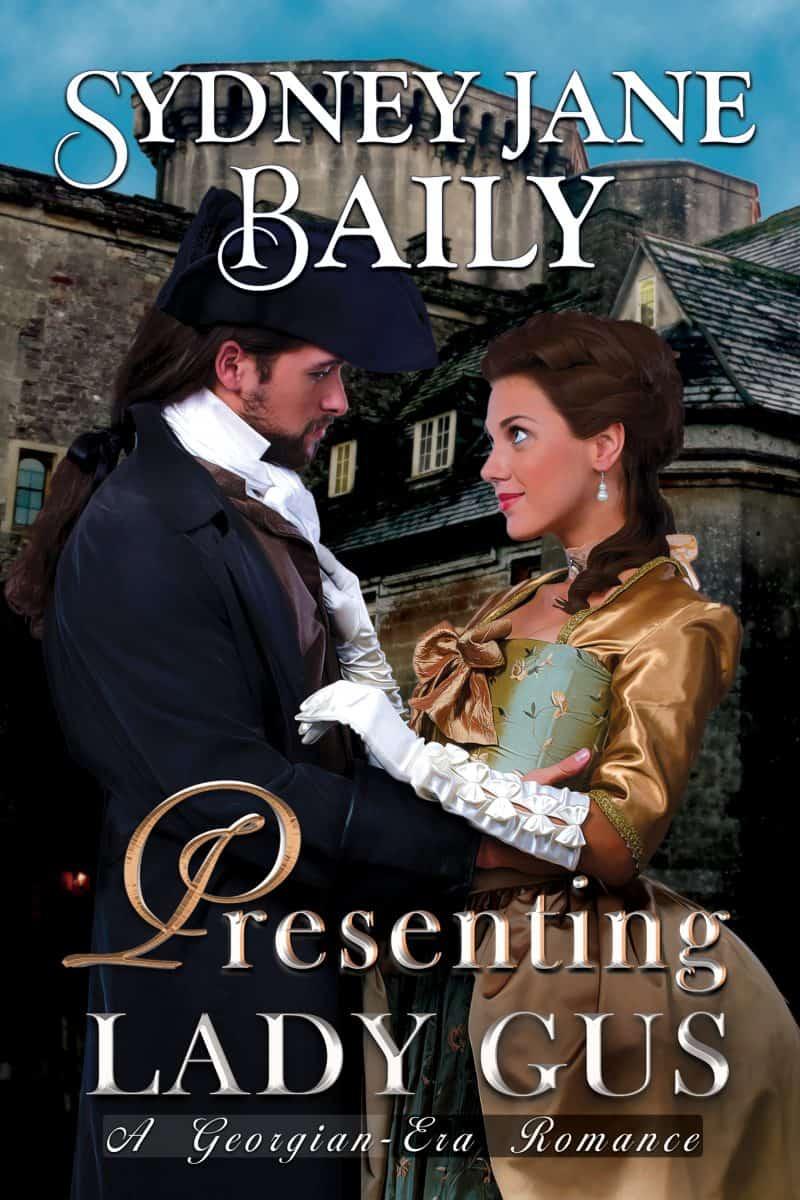 Cover for Presenting Lady Gus: A Georgian-Era Romance