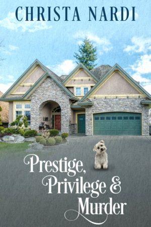 Cover for Prestige, Privilege and Murder