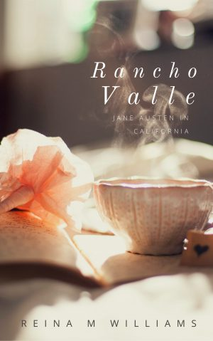 Cover for Rancho Valle: Jane Austen in California