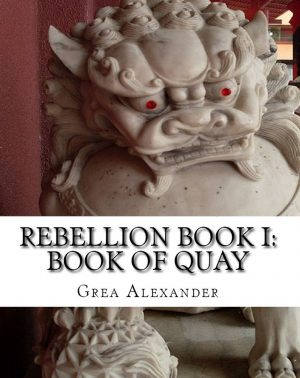 Cover for Rebellion Book I: Book of Quay