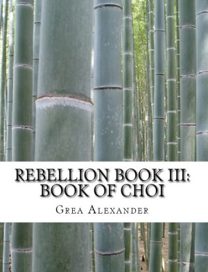 Cover for Rebellion Book III: Book of Choi
