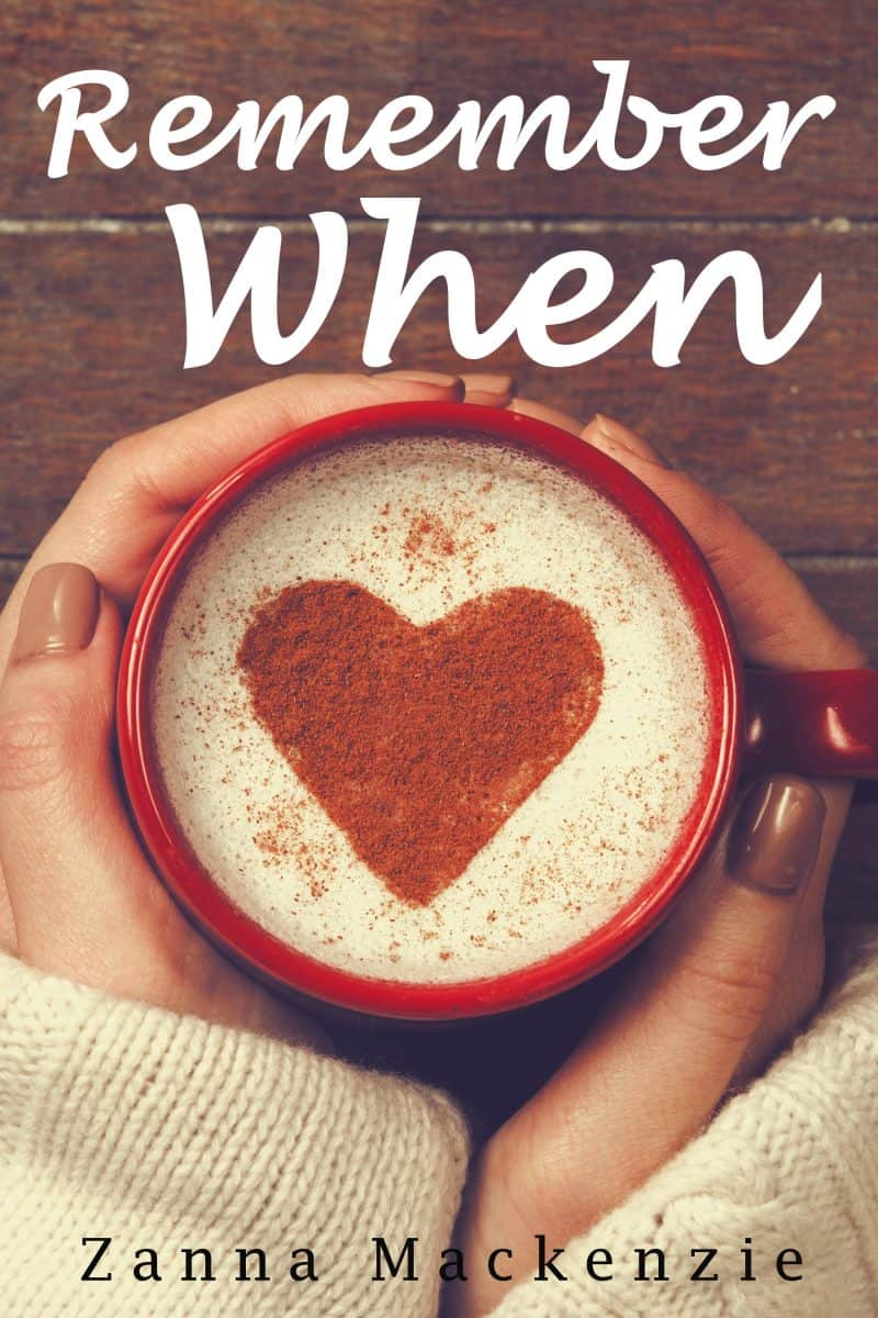 Cover for Remember When: A sweet and cozy romantic comedy