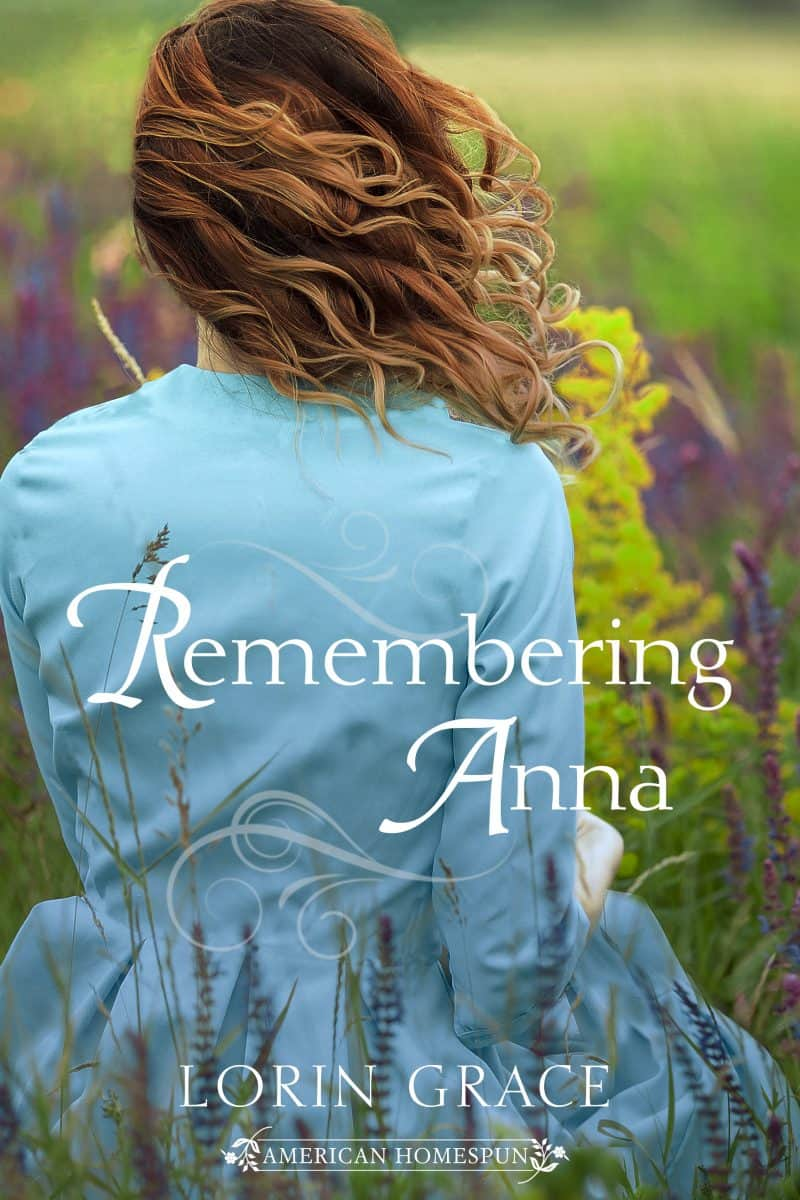 Cover for Remembering Anna an American Homespun Novella