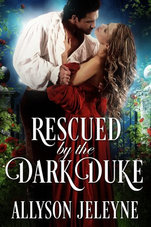 Cover for Rescued By The Dark Duke