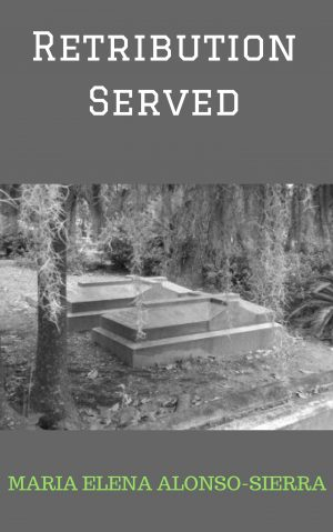 Cover for Retribution Served - short story