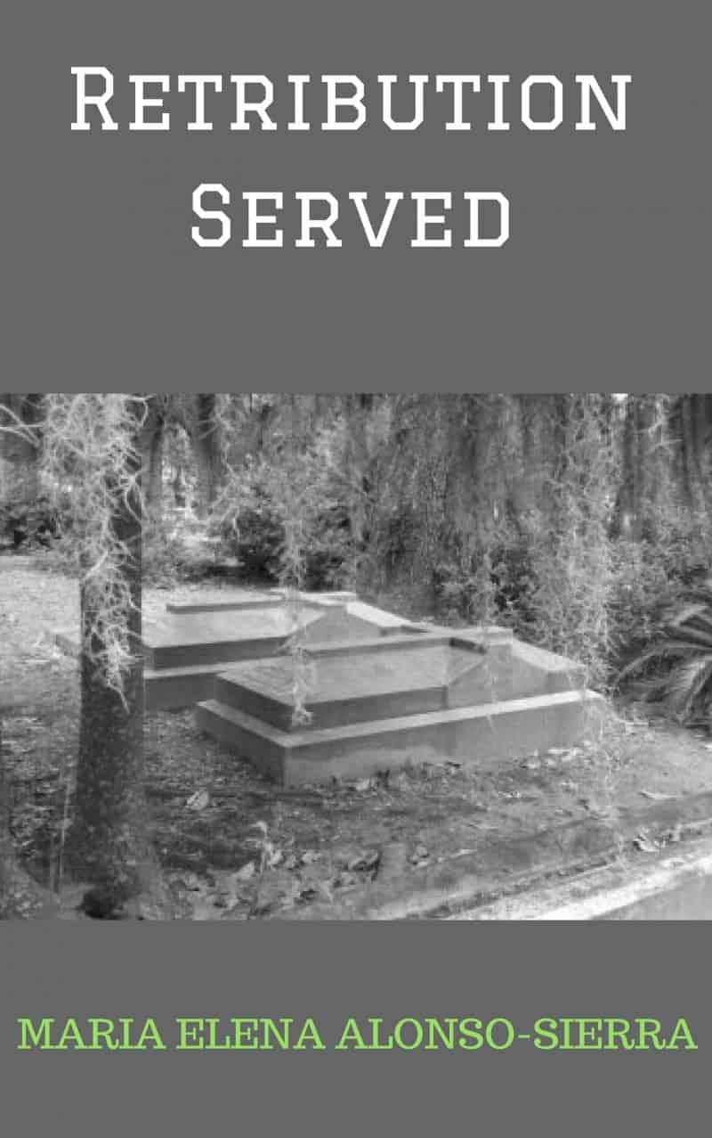 Cover for Retribution Served - short story