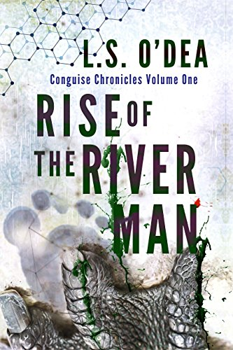 Cover for Rise of the River Man: A disturbing horror, action adventure novel