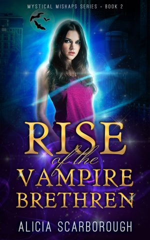 Cover for Rise of the Vampire Brethren: Mystical Mishaps Series Book 2 Sample