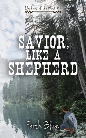 Cover for Savior Like a Shepherd